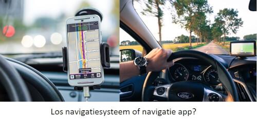los navigatiesysteem versus navigatie app
